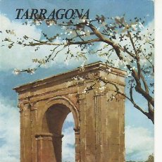 Folletos de turismo: TARRAGONA.COLECCION ESPAÑA MONUMENTAL.TRIPTICO CON FICHA DEL PARADOR -MAS EN RASTRILLOPORTOBELLO. Lote 27575204