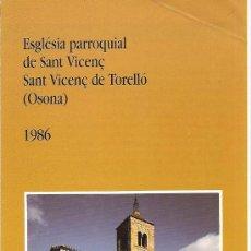 Folletos de turismo: SANT VICENÇ DE TORELLÓ. ESGLÉSIA DE SANT VICENÇ. OSONA. CATALUNYA. MEDIEVAL.. Lote 19801726