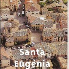 Folletos de turismo: SANTA EUGÈNIA DE BERGA. UN POBLE PER DESCOBRIR. OSONA. CATALUNYA. MEDIEVAL.. Lote 19801744