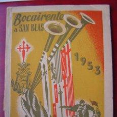 Folletos de turismo: BOCAIRENTE, VALENCIA - PROGRAMA OFICIAL DE FIESTAS MOROS Y CRISTIANOS - AÑO 1953. Lote 19838741