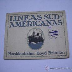 Foglietti di turismo: BARCOS. LINEAS SUD AMERICANAS. NORDDEUFSCHER LLOYD BREMEN . 20X16 19 PP. 6 LÁMINAS EN COLOR. Lote 20094464
