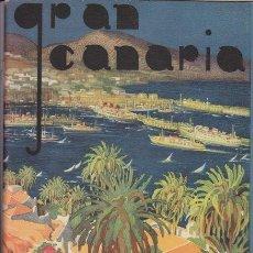 Folletos de turismo: GRAN CANARIA. GUÍA PINTORESCA. LAS PALMAS DE GRAN CANARIA, 1950. Lote 20222972