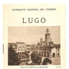 Folletos de turismo: GALICIA - LUGO PNT – REPÚBLICA ESPAÑOLA. Lote 26452076