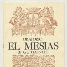 Folletos de turismo: LIBRITO FOLLETO.ORATORIO EL MESIAS DE G.F.HAENDEL.IGLESIA DEL DIVINO SALVADOR, 15 FEBRERO 1983.. Lote 20739902