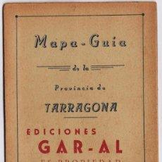 Folletos de turismo: MAPA-GUIA PROVINCIA TARRAGONA.- LINEAS DE AUTOBUSES / AUTOCARES.- ED. GAR-AL.- AÑOS 40.- TGN. Lote 20758553