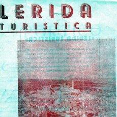 Folletos de turismo: FOLLETO TURISTICO DE LA LERIDA DE LOS AÑOS 50 . . Lote 25527375