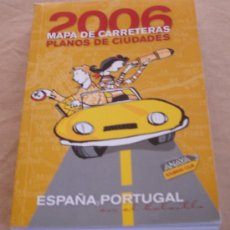 Folletos de turismo: MAPA DE CARRETERAS 2006, PLANOS DE CIUDADES - ESPAÑA Y PORTUGAL.. Lote 21114230