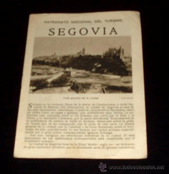 SEGOVIA - FOLLETO TURÍSTICO PATRONATO NACIONAL DE TURISMO - AÑOS 30 (Coleccionismo - Folletos de Turismo)