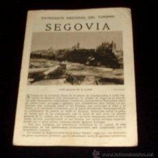 Folletos de turismo: SEGOVIA - FOLLETO TURÍSTICO PATRONATO NACIONAL DE TURISMO - AÑOS 30 . Lote 26624854