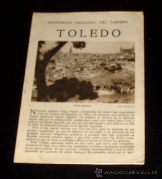 TOLEDO - FOLLETO TURÍSTICO PATRONATO NACIONAL DE TURISMO - AÑOS 30 (Coleccionismo - Folletos de Turismo)
