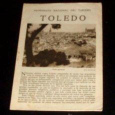 Folletos de turismo: TOLEDO - FOLLETO TURÍSTICO PATRONATO NACIONAL DE TURISMO - AÑOS 30 . Lote 26629450