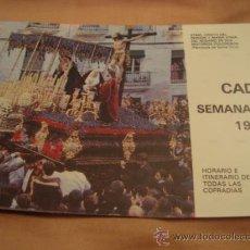 Folletos de turismo: ITINERARIO SEMANA SANTA DE CADIZ 1985. Lote 21623987