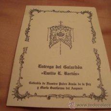 Folletos de turismo: ENTREGA GALARDON EMILIO BARTUS, COFRADIA DE NUESTRO PADRE JESUS DE LA PAZ Y MARIA SANTISIMA AMPARO. Lote 21624045