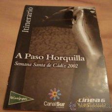 Folletos de turismo: ITINERARIO SEMANA SANTA DE CADIZ 2002. Lote 21624074