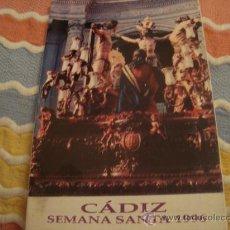 Folletos de turismo: ITINERARIO SEMANA SANTA DE CADIZ 1996. Lote 21624155