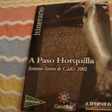 Folletos de turismo: ITINERARIO SEMANA SANTA DE CADIZ 2002. Lote 21624168