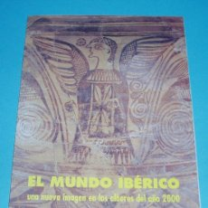 Folletos de turismo: FOLLETO EXPOSICIÓN EL MUNDO IBÉRICO. REALES ATARAZANAS DE VALENCIA. 1996. Lote 22110356