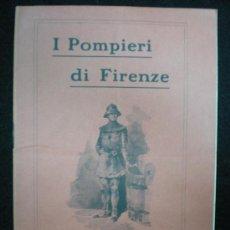 Foglietti di turismo: FOLLETO. BOMBEROS. I POMIERI DI FIRENZE. GUARDIA DEL FUOCO DEL 1400. FLORENCIA. 1911.. Lote 22503813