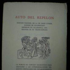 Folletos de turismo: FOLLETO. LITERATURA. AUTO DEL REPELON. EDICIÓN FACSÍMIL DE LA DE HANS GYSSER (1509). SALAMANCA. 1974. Lote 22527654