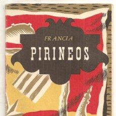 Folletos de turismo: PIRINEOS DE FRANCIA. MAPA GUÍA DE LA DIRECCIÓN DE TURISMO. EN ESPAÑOL. Lote 25152427