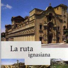 Folletos de turismo: FOLLETO DE TURISMO DESPLEGABLE - LA RUTA IGNASIANA - MANRESA - AJUNTAMENT DE MANRESA - EN CATALÁN. Lote 24612581