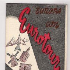 Brochures de tourisme: FOLLETO TURISTICO DE VIAJES MELIA - EUROPA CON EUROTUR, AÑOS 1952. Lote 25448409