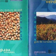 Folletos de turismo: CATALUNYA VERDA - TURISME RURAL - BAIX CAMP / PRIORAT - ED. GNT.CATALUNYA/ LA VANGUARDIA - AÑO 1996. Lote 25742402