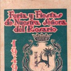 Folletos de turismo: CARTAYA. FERIA Y FIESTAS DE NUESTRA SEÑORA DEL ROSARIO 1949. Lote 26231832
