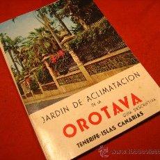Folletos de turismo: GUIA JARDIN DE ACLIMATACION DE LA ORATAVA...TENERIFE...CANARIAS. 1971. Lote 26362312