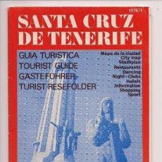 Folletos de turismo: GUÍA TURÍSTICA - SANTA CRUZ DE TENERIFE - MAPA DE LA CIUDAD - 1976 - MUY BUEN ESTADO. Lote 131421255