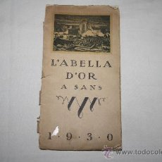 Folletos de turismo: 1394- 'L'ABELLA D'OR A SANS' FOLKLORE, AFORISMES, CONTES, CATALUNYA PINTORESCA. EDIT. ALTES, 1930. Lote 27373435