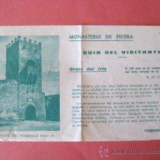 Folletos de turismo: MONASTERIO DE PIEDRA. GUIA DEL VISITANTE. 1982. ENVIO GRATIS¡¡¡. Lote 27880838
