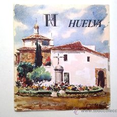 Folletos de turismo: HUELVA. EDITADO POR EL BANCO HISPANO AMERICANO EN 1968/69. FISA ESCUDO DE ORO. Lote 27963706