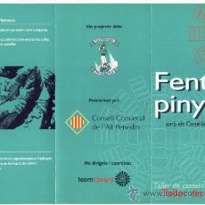 Folletos de turismo: FOLLETO TRIPTICO FENT PINYA COLLA CASTELLERA ELS CASTELLERS DE VILAFRANCA. CASTELLER. CASTELLS.. Lote 28029982