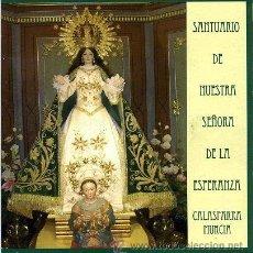 Folletos de turismo: FOLLETO TURISTICO - SANTUARIO NUESTRA SEÑORA ESPERANZA - CALASPARRA MURCIA - VIRGEN RELIGION. Lote 28136490
