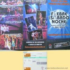 Folletos de turismo: ALICANTE- MUSICAL FIEBRE DEL SABADO NOCHE-TEATRO PRINCIPAL DE ALICANTE AÑO 2010- FOLLETO Y ENTRADA. Lote 28242806