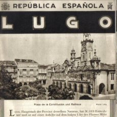 Folletos de turismo: PATRONATO NACIONAL DE TURISMO : REPUBLICA ESPAÑOLA, LUGO, CON PLANO EN TRASERA Y FOTOS . Lote 28277986