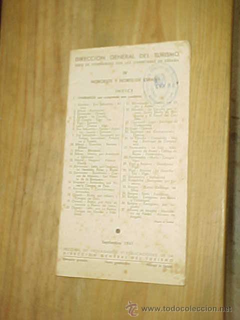 SERIE DE ITINERARIOS POR LAS CARRETERAS NOROESTE Y NORTE DE ESPAÑA. DIRECCION GENERAL TURISMO 1941 (Coleccionismo - Folletos de Turismo)