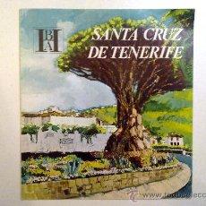 Folletos de turismo: SANTA CRUZ DE TENERIFE. EDITADO POR EL BANCO HISPANO AMERICANO EN 1968/69. FISA ESCUDO DE ORO. Lote 28485870