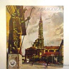 Folletos de turismo: ZARAGOZA. EDITADO POR EL BANCO HISPANO AMERICANO EN 1968/69. FISA ESCUDO DE ORO . Lote 28485914