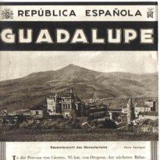 Folletos de turismo: REPUBLICA ESPAÑOLA, PATRONATO DE TURISMO, AÑOS 30, GUADALUPE (CACERES), FOTOS INTERIORES Y PLANO.. Lote 136819573