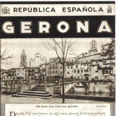 Folletos de turismo: REPUBLICA ESPAÑOLA, PATRONATO DE TURISMO, AÑOS 30, GERONA, FOTOS INTERIORES Y PLANO.. Lote 28480258