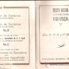 Folletos de turismo: FOLLETO * FIESTA MAYOR DE AIGUAFREDA * TRÍPTICO 1947. Lote 28576198