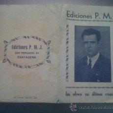 Folletos de turismo: EDICIONES P.M.J. PASCUAL MATEOS SAN FERNANDO 24 CARTAGENA MURCIA BOLERO TANGO PASODOBLE . Lote 28892345