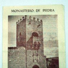 Folletos de turismo: MONASTERIO DE PIEDRA ZARAGOZA GUÍA DEL VISITANTE AÑOS 50. Lote 29110339