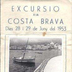 Folletos de turismo: PS3420 LOTE DE TRES FOLLETOS TURÍSTICOS DE EXCURSIÓN A LA COSTA BRAVA. JUNIO DE 1953. 16 X 11 CM. Lote 29448540