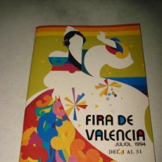 Folletos de turismo: PROGRAMA OFICIAL GRAN FERIA DE VALENCIA JULIO DEL AÑO 1994 IMPECABLE .EXCMO. AYUNTAMIENTO VALENCIA.. Lote 29658621