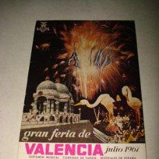 Folletos de turismo: PROGRAMA OFICIAL GRAN FERIA DE VALENCIA JULIO DEL AÑO 1967 IMPECABLE .EXCMO. AYUNTAMIENTO VALENCIA.. Lote 29658680