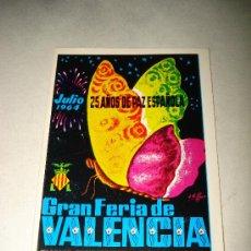 Folletos de turismo: PROGRAMA OFICIAL GRAN FERIA DE VALENCIA JULIO DEL AÑO 1964 IMPECABLE .EXCMO. AYUNTAMIENTO VALENCIA.. Lote 29658712