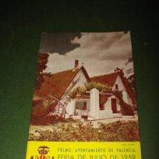 Folletos de turismo: PROGRAMA OFICIAL GRAN FERIA DE VALENCIA JULIO DEL AÑO 1959 IMPECABLE .EXCMO. AYUNTAMIENTO VALENCIA.. Lote 29658779